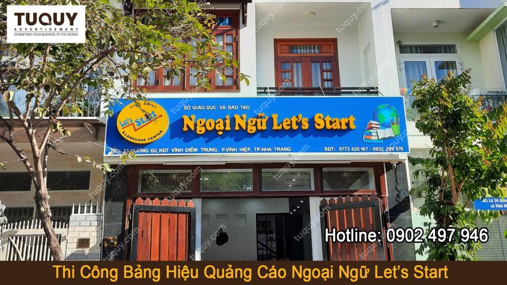 Thi công bảng hiệu quảng cáo - Ngoại Ngữ Let's Start